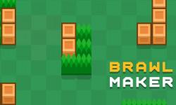 Brawl Maker