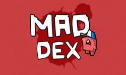 Mad Dex — проверка ваших нервов