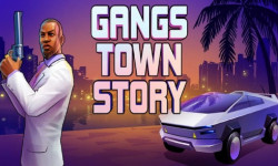 Gangs Town Story
