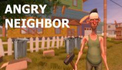 Angry Neighbor