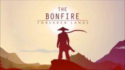 The Bonfire Forsaken Lands