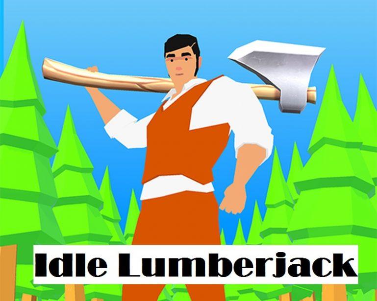 Idle Lumberjack