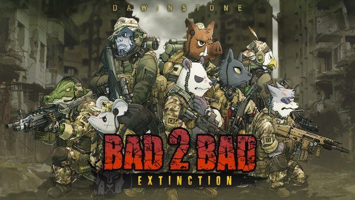 Bad 2 Bad Extinction