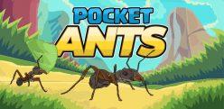 Pocket Ants Симулятор Колонии