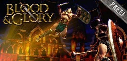 BLOOD & GLORY [3D] для Android