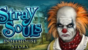 Stray Souls Dollhouse Story