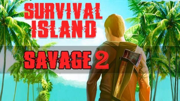 Survival Island 2017 Savage 2